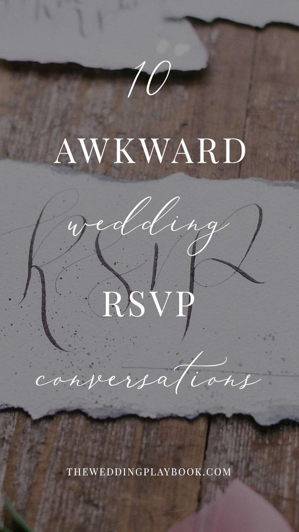 Top 10 Awkward Wedding RSVP Conversations