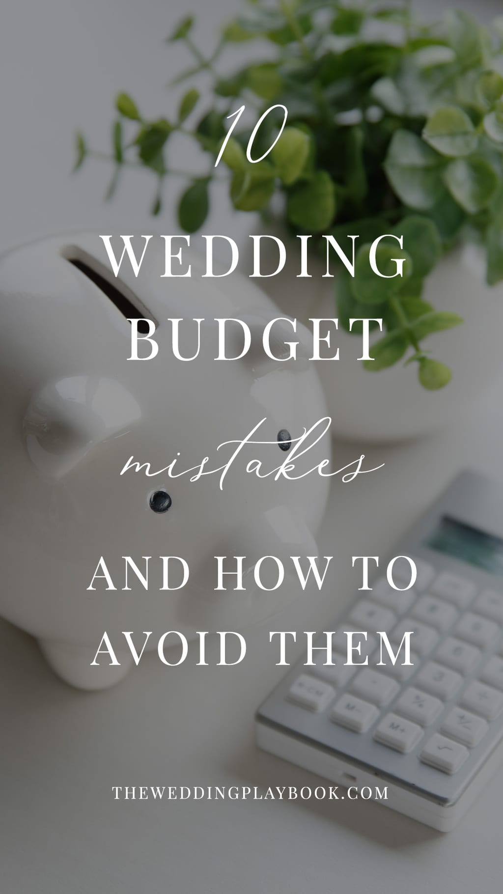 Top 10 Wedding Budget Mistakes (And How to Avoid Them!)