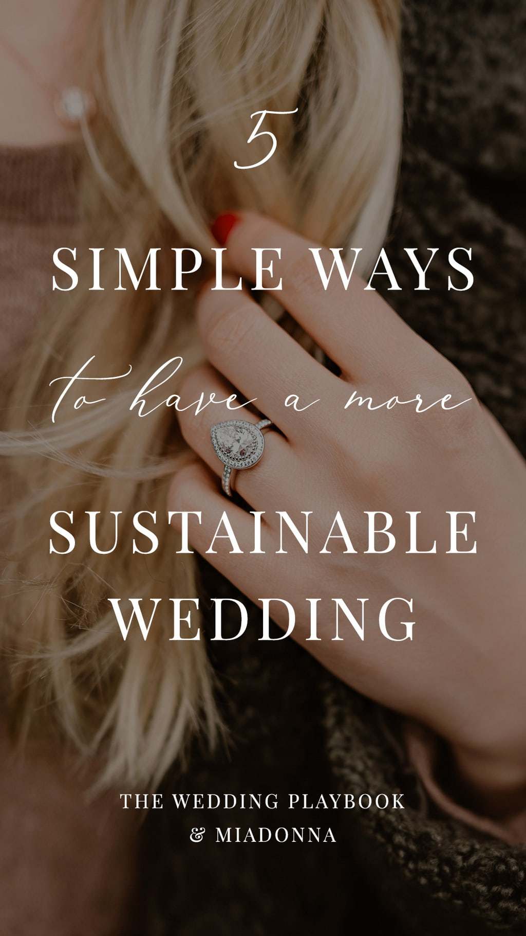 5 Simple Ways to Have a More Sustainable Wedding