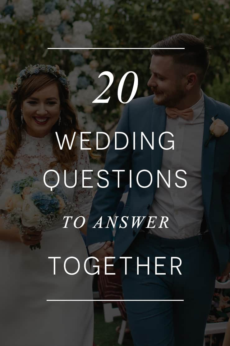 20 Wedding Questions to Answer Together