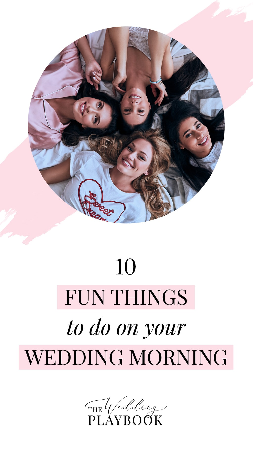10 Fun Things to Do on Your Wedding Morning with Your Bridesmaids