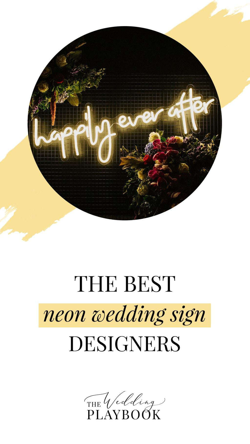 The Best Neon Wedding Sign Designers