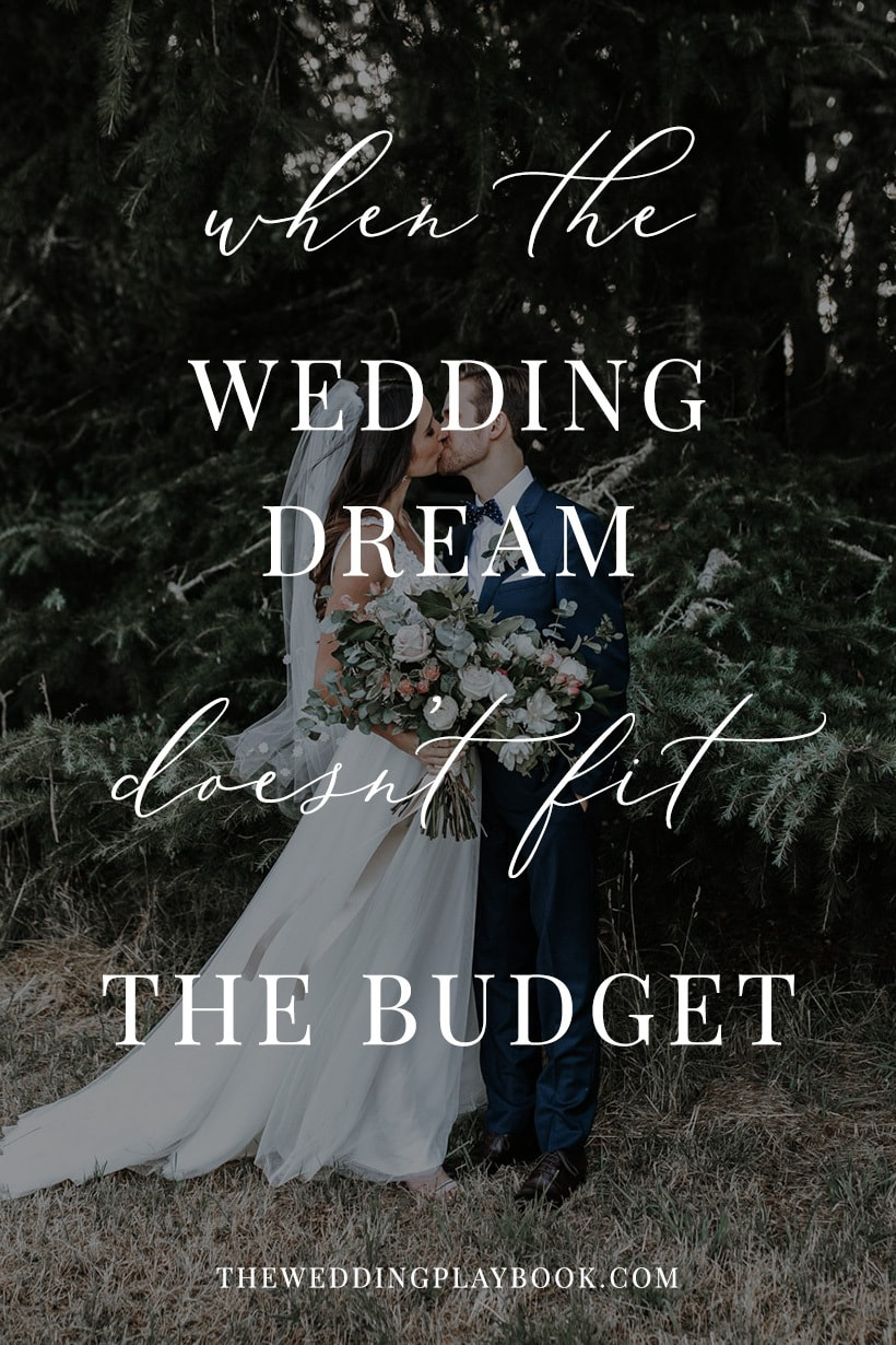When the wedding dream doesn't fit the budget