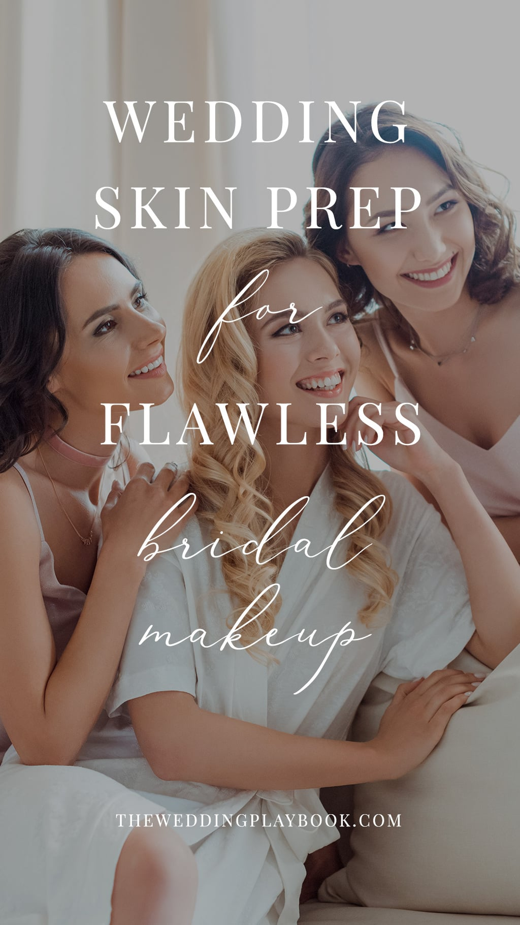 Wedding Skin Prep Tips for Flawless Bridal Makeup